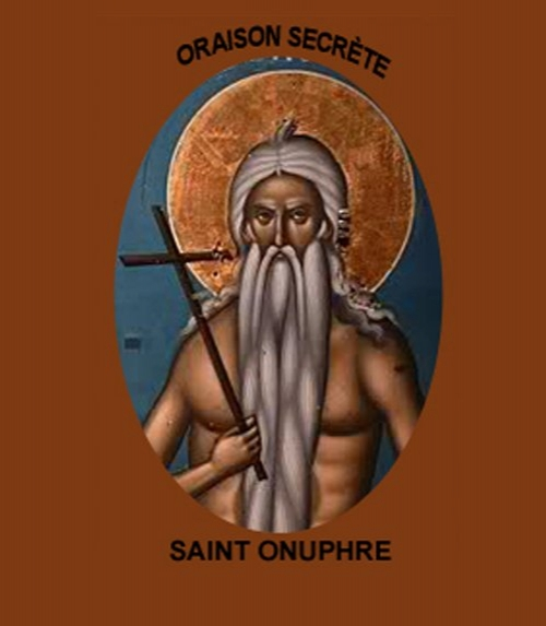 Oraison secrete de saint onuphre