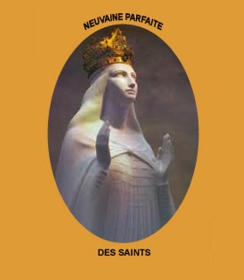 Neuvaine Parfaite de Sainte Anne