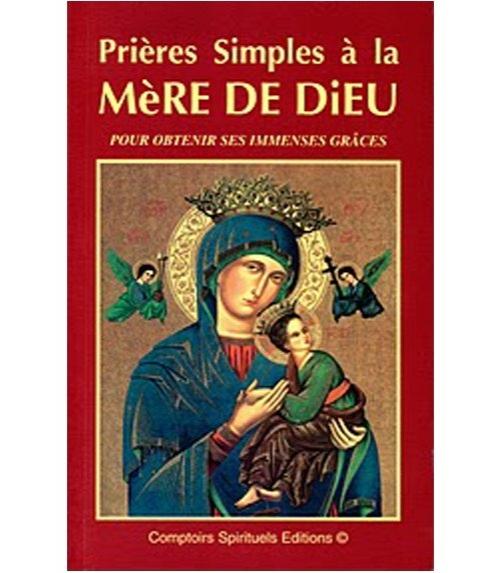 Prières simples à la Mère de Dieu