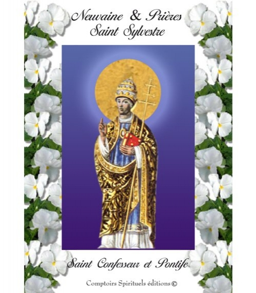 Neuvaine Saint Sylvestre, le Saint de décembre