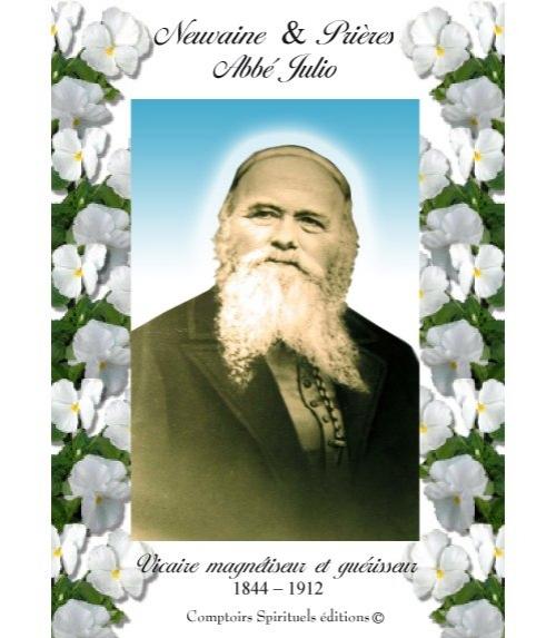 Neuvaine Abbé Julio (1844-1912)
