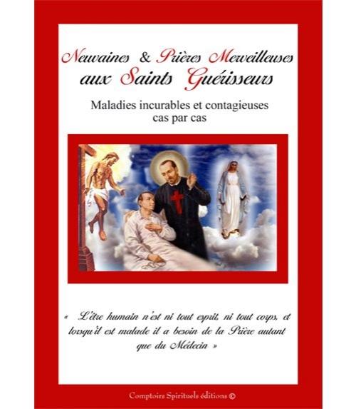 Neuvaines et Prières Merveilleuses aux Saints Guérisseurs
