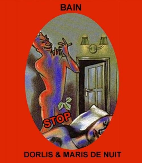 Bain Stop Dorlis et Maris de Nuit