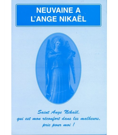 Neuvaine Ange Nikael