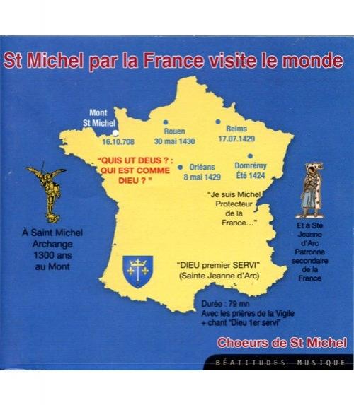 Chants Saint Michel, par la France, visite le monde
