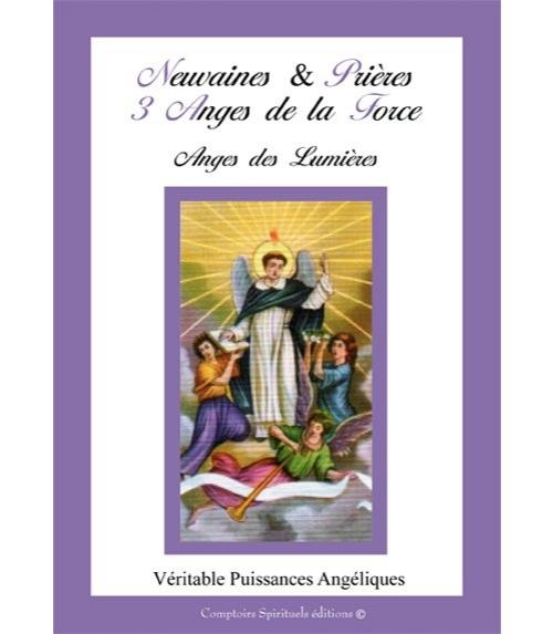 Neuvaines et Prières aux 3 Anges de la Force