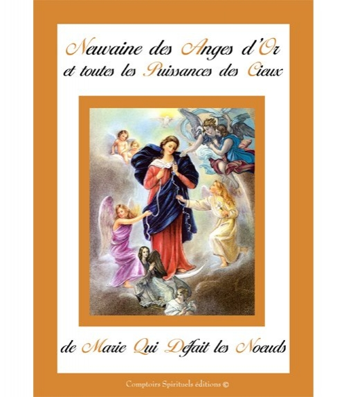 Neuvaine des Anges d'Or Marie qui défait les Noeuds