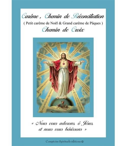 Carême, Chemin de Réconciliation, Chemin de Croix