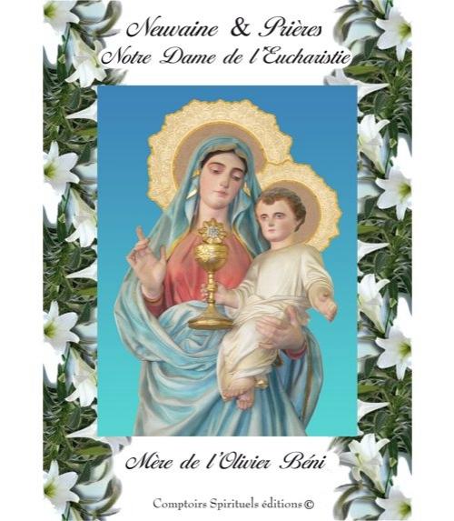 Neuvaine Notre Dame de l'Eucharistie
