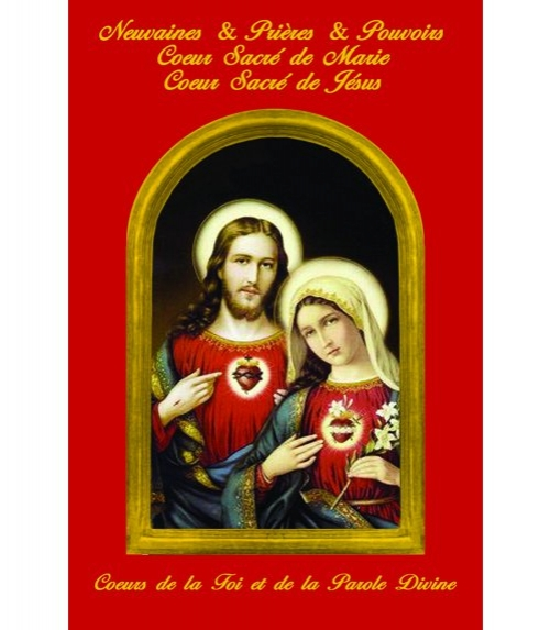 Neuvaines et Prières et Pouvoirs au Coeur-Sacré de Marie et au Coeur-Sacré de Jésus