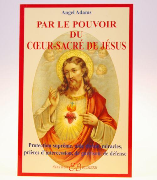 Par le pouvoir du coeur sacr� de j�sus